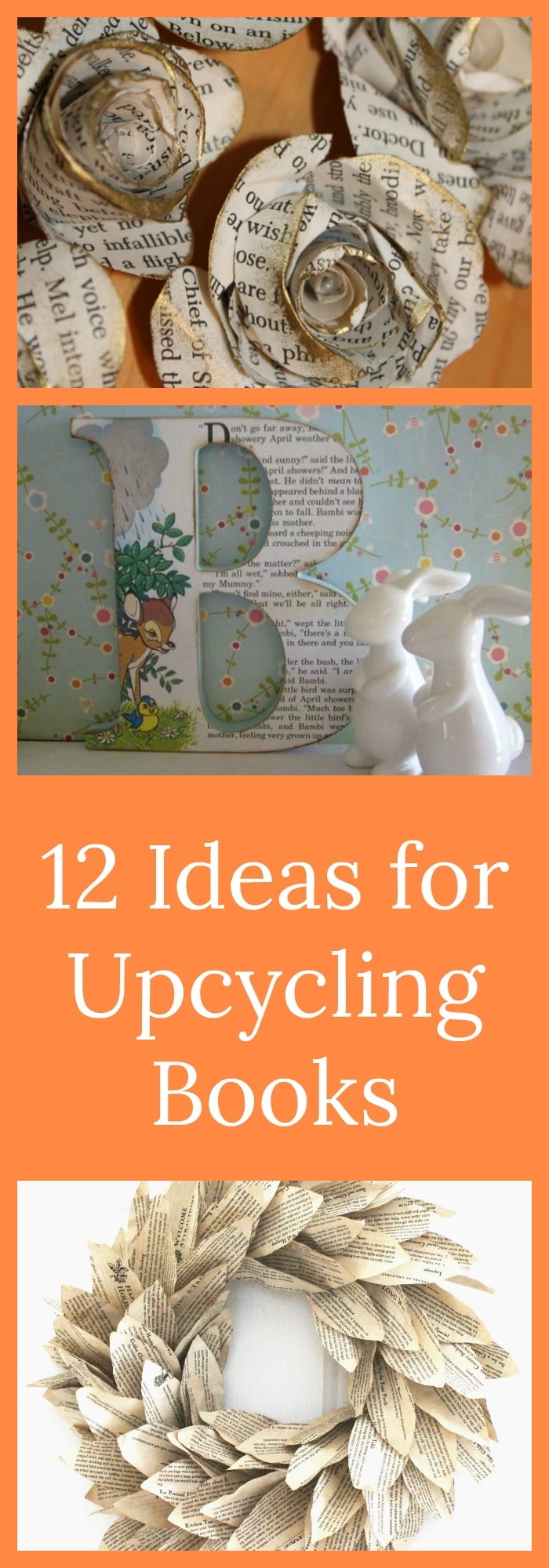 DIY--12 Ideas for Upcycling Books--The Organized Mom