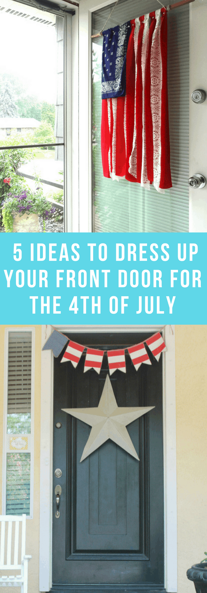Holiday Decor--5 IDeas to Dress Up Your Front Door for the 4th of July--The Organized Mom