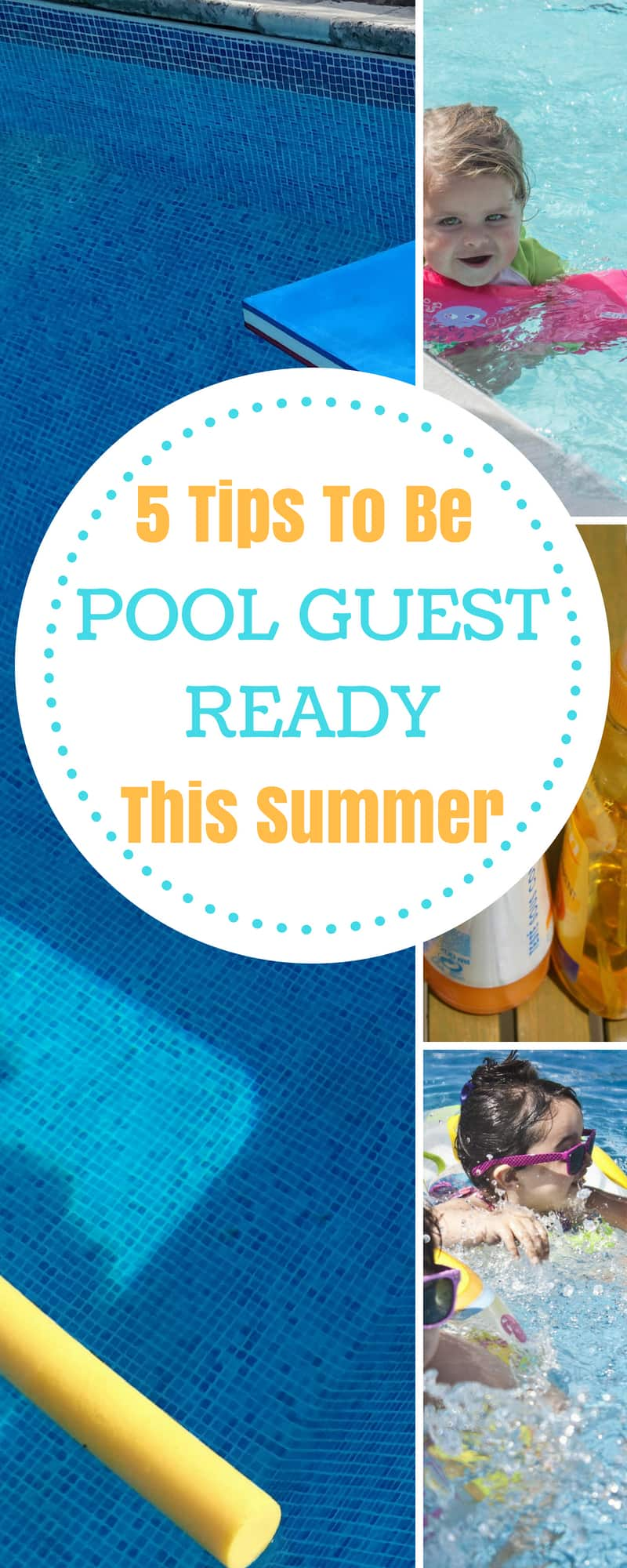 Family--5 Tips to be Pool Guest Ready This Summer--The Organized Mom