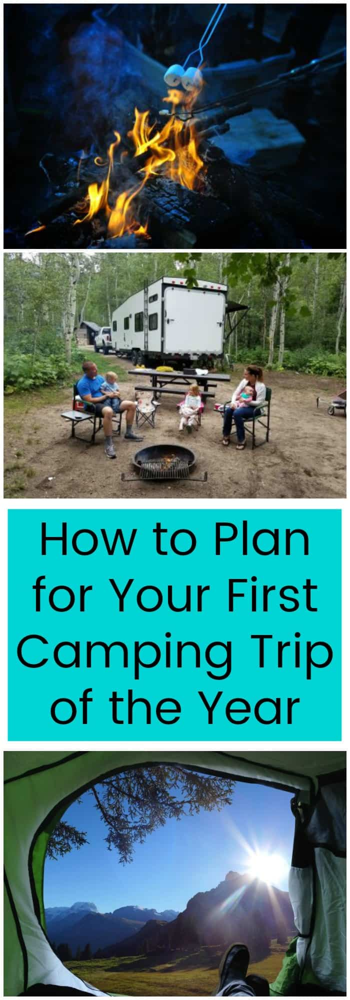 Family--How to Plan Your First Camping Trip of the Year--The Organized Mom