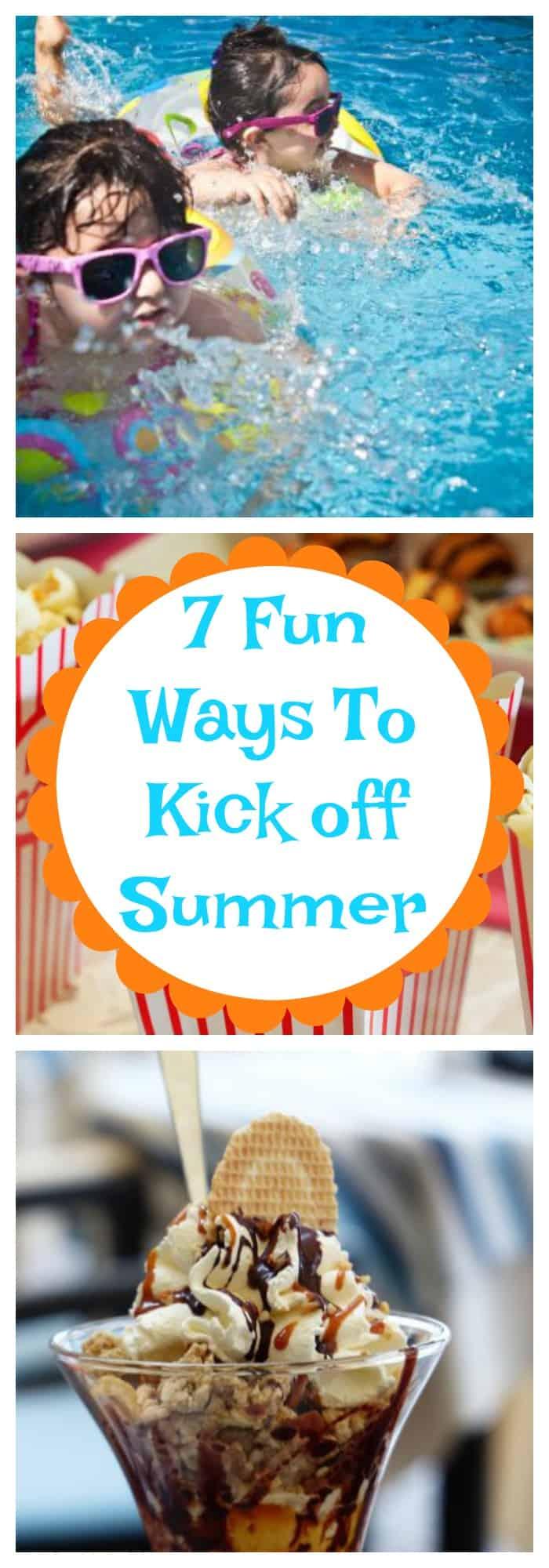 Family-- 7 Fun Ways to Kick Off Summer--The Organized Mom