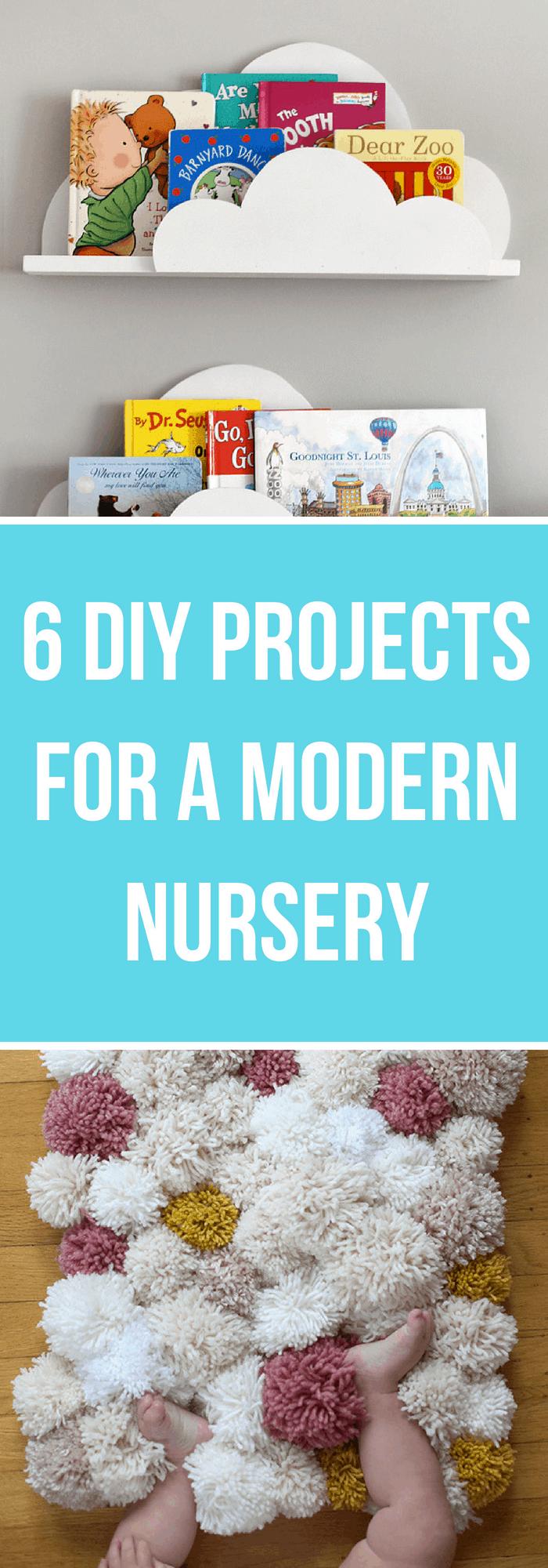 Nursery Room Decor==6 DIY Projects for a Modern Nursery