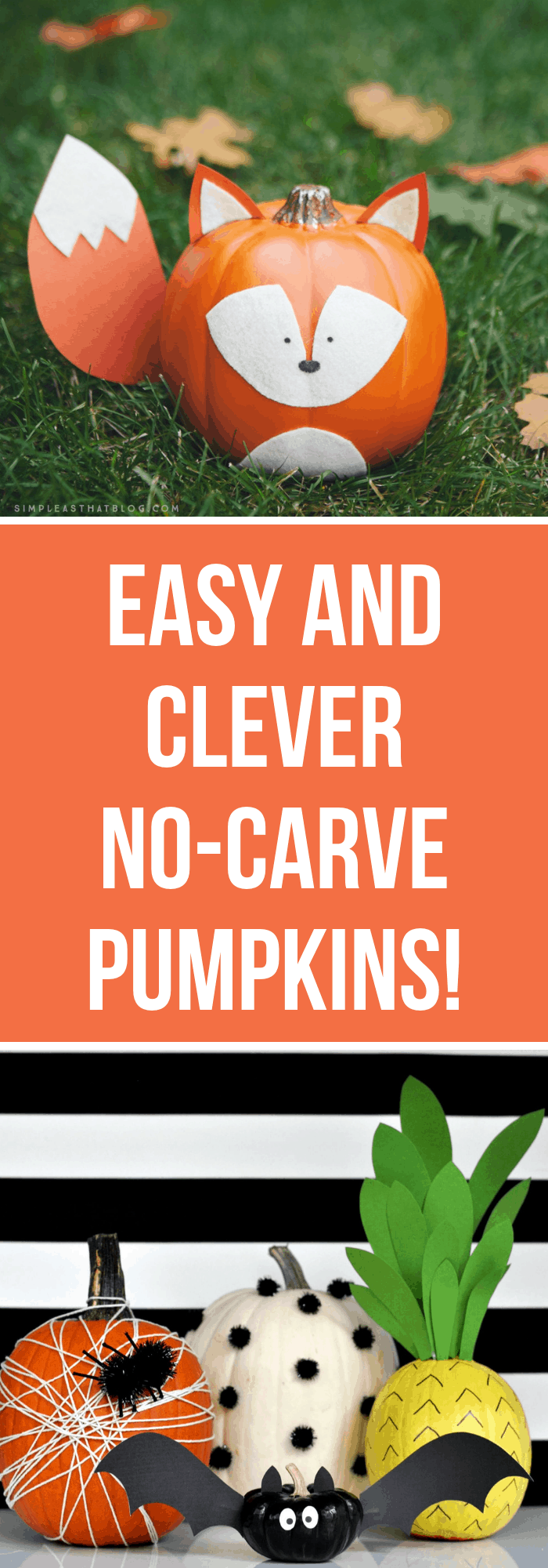 Easy and Clever No-Carve Pumpkins