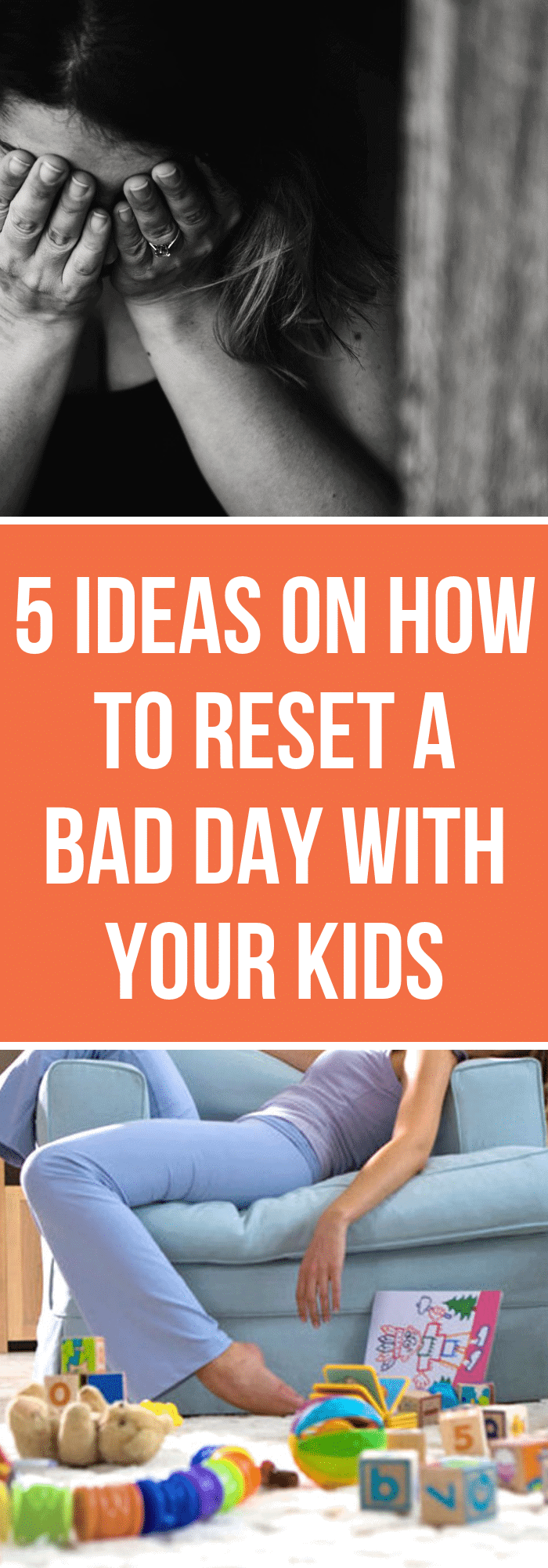 5 Ideas on How to Reset a Bad Day With Your Kids