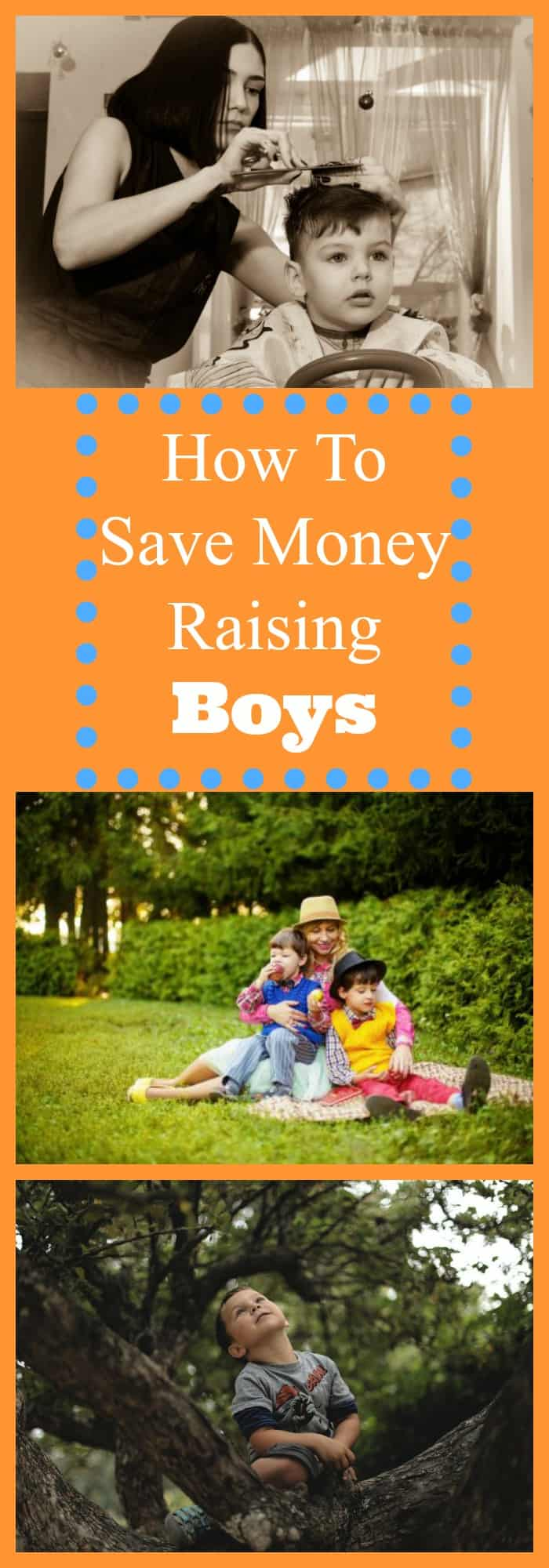 How to Save Money Raising Boys