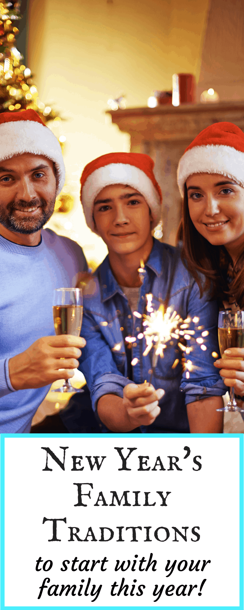 New Year's Family Traditions