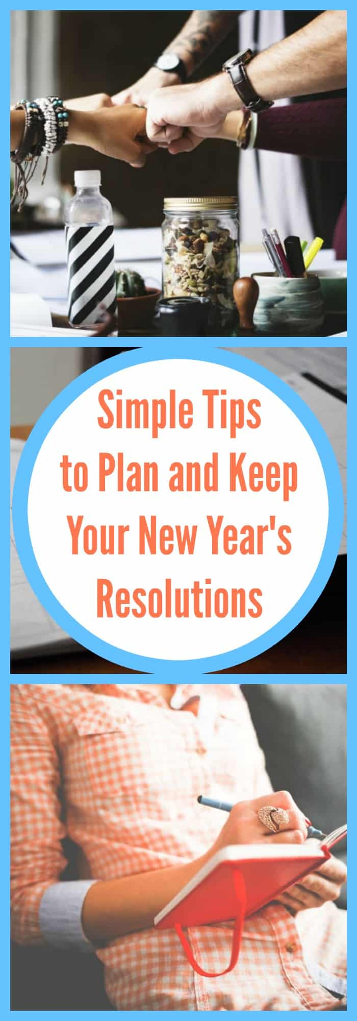 Simple Tips to Plan and Keep Your New Year's Resolutions