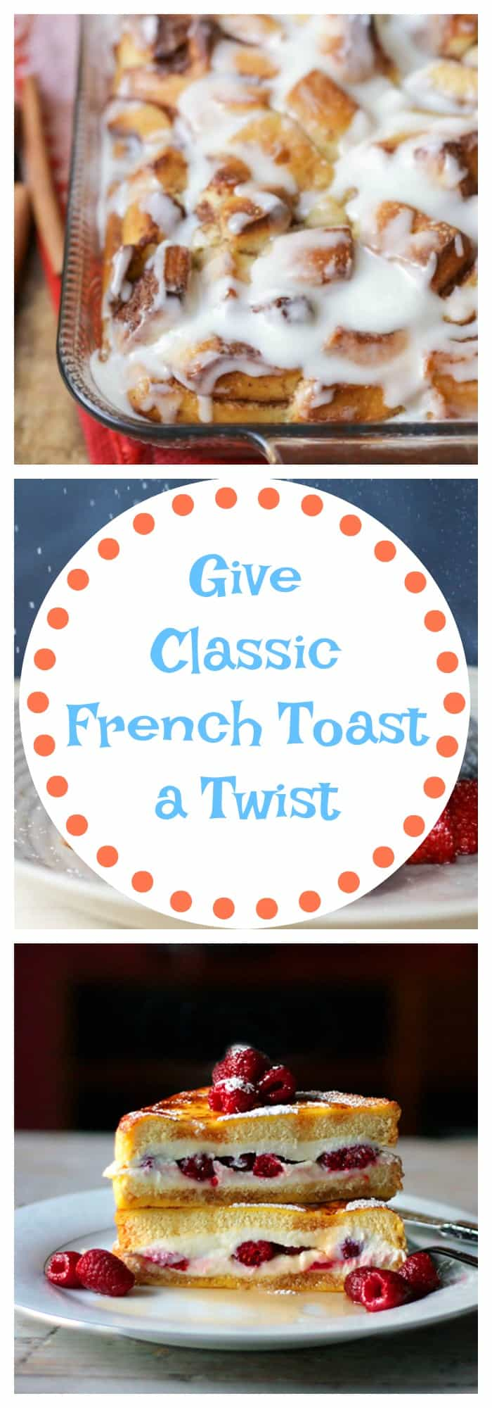 Give Classic French Toast a Twist