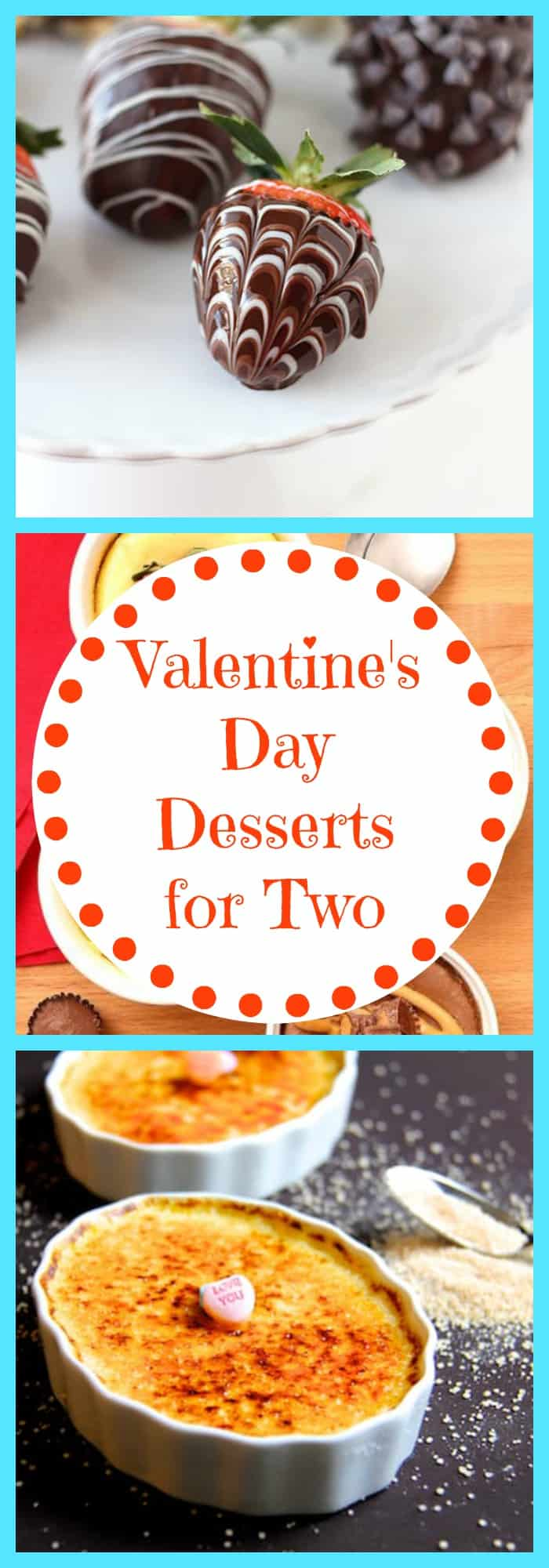 Valentine's Day Desserts for Two