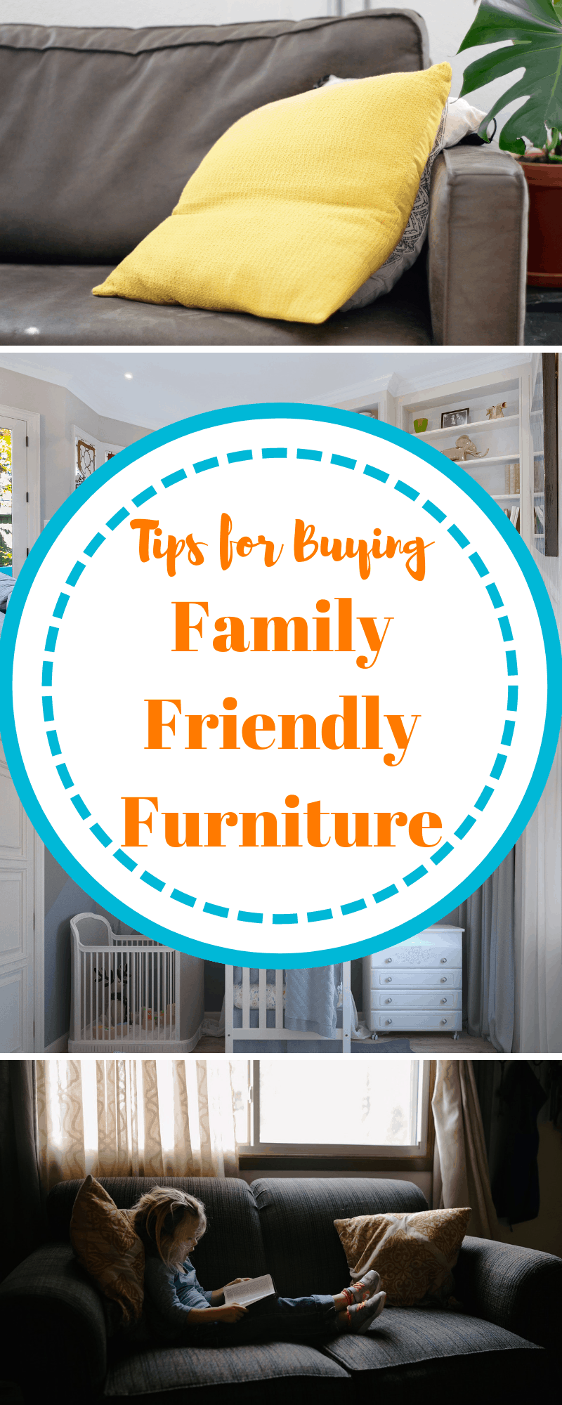 tips for buying family friendly furniture