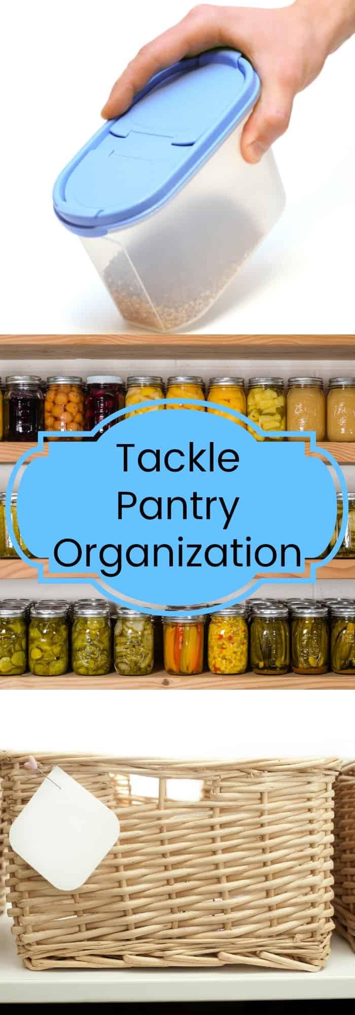 Tackle Pantry Organization