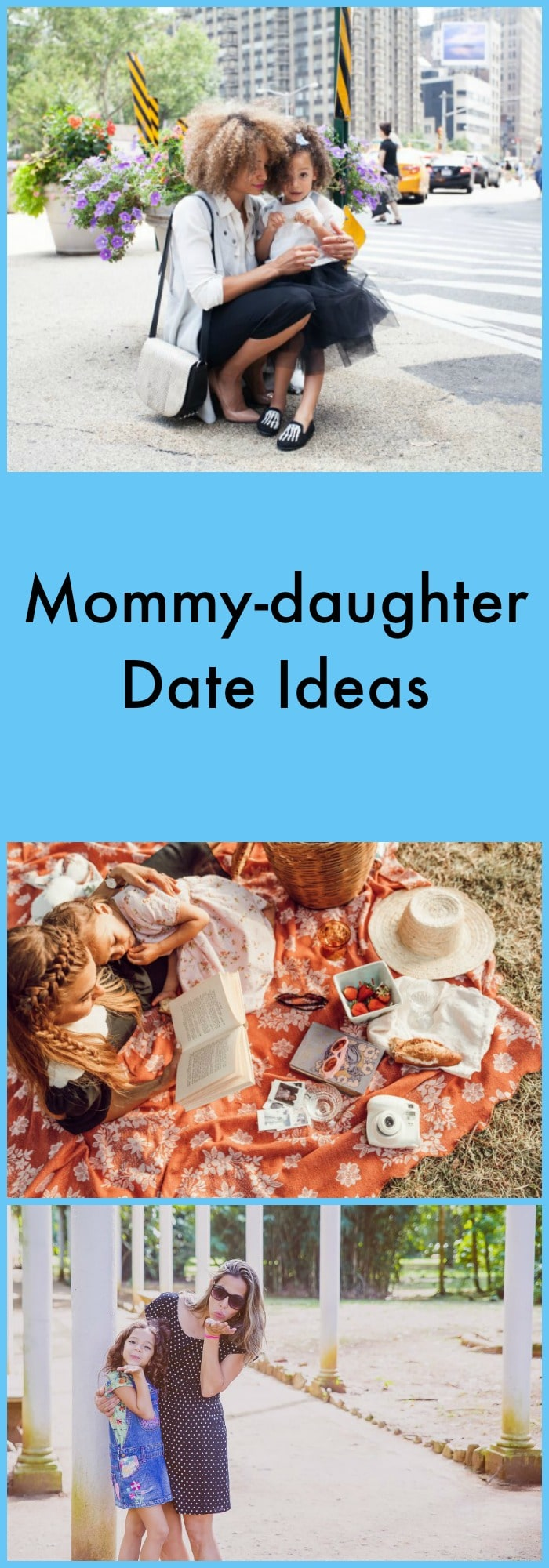 Mommy-daughter Date Ideas