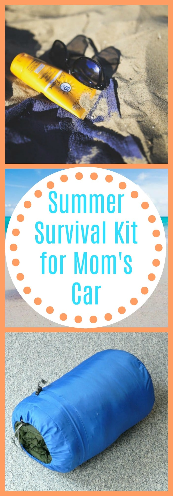 Summer Survivl Kit for Mom's Car