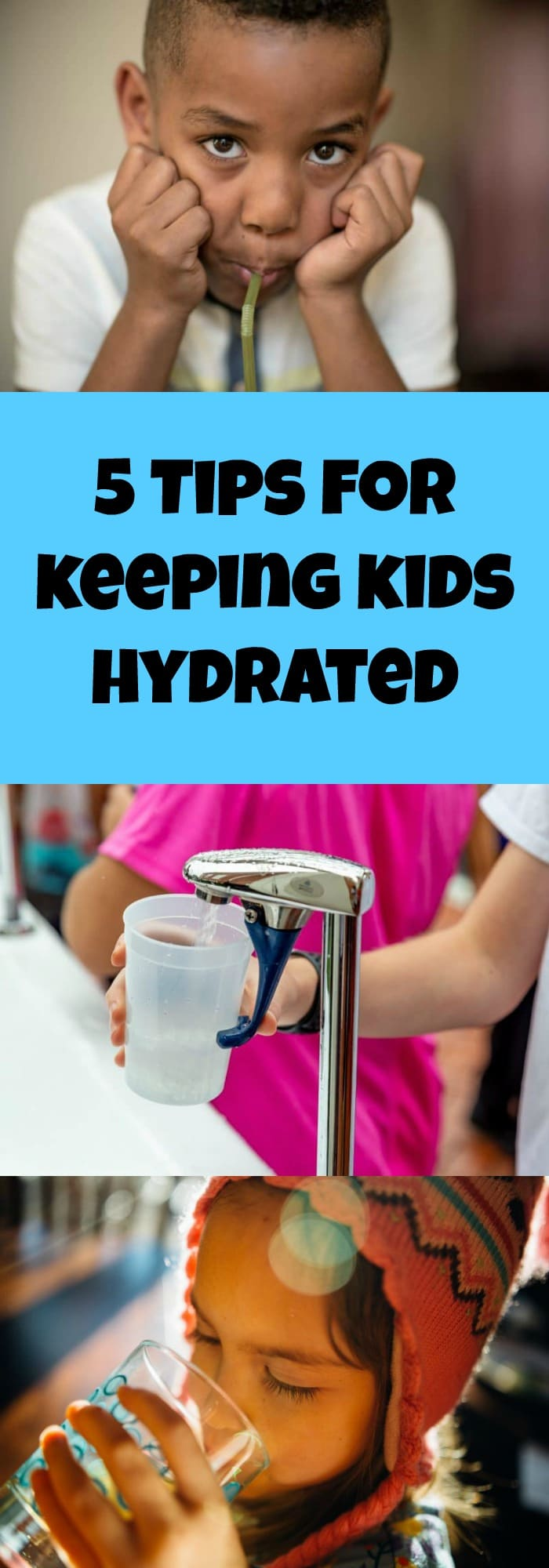 5 Tips for Keeping Kids Hydrated