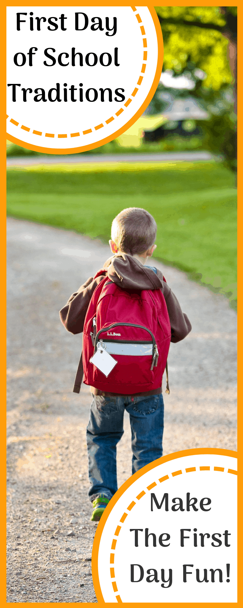 7 Fun First Day of School Traditions