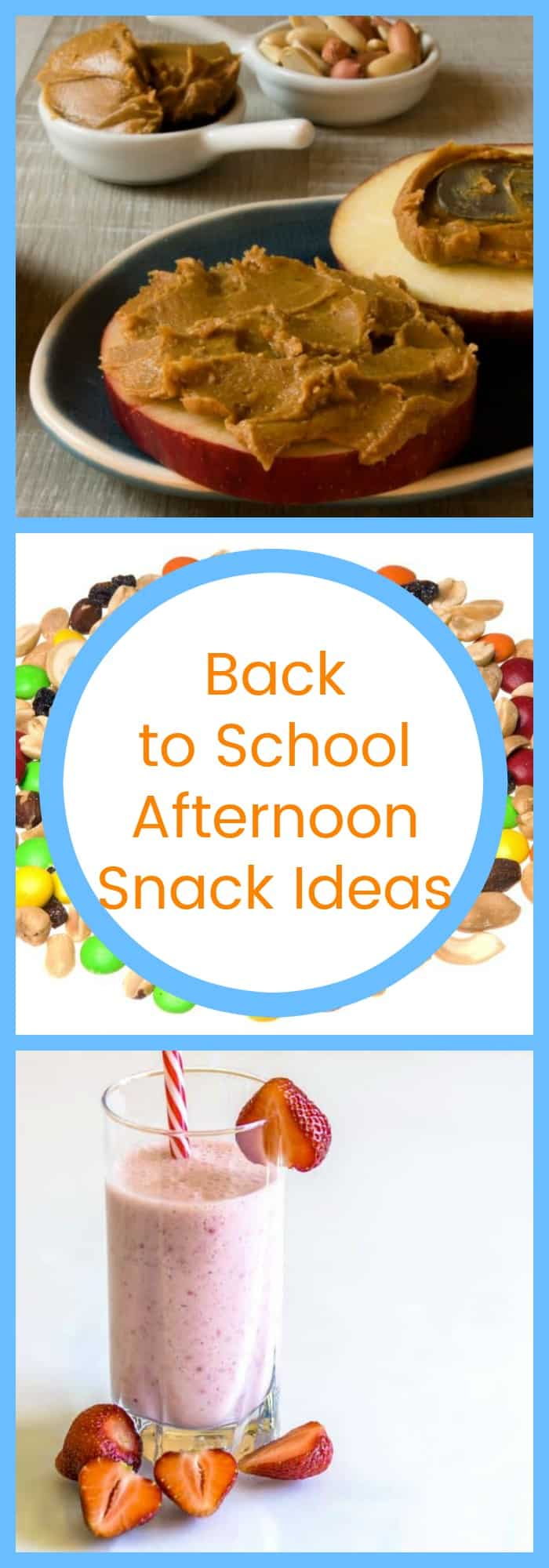 Back to School Afternoon Snack Ideas