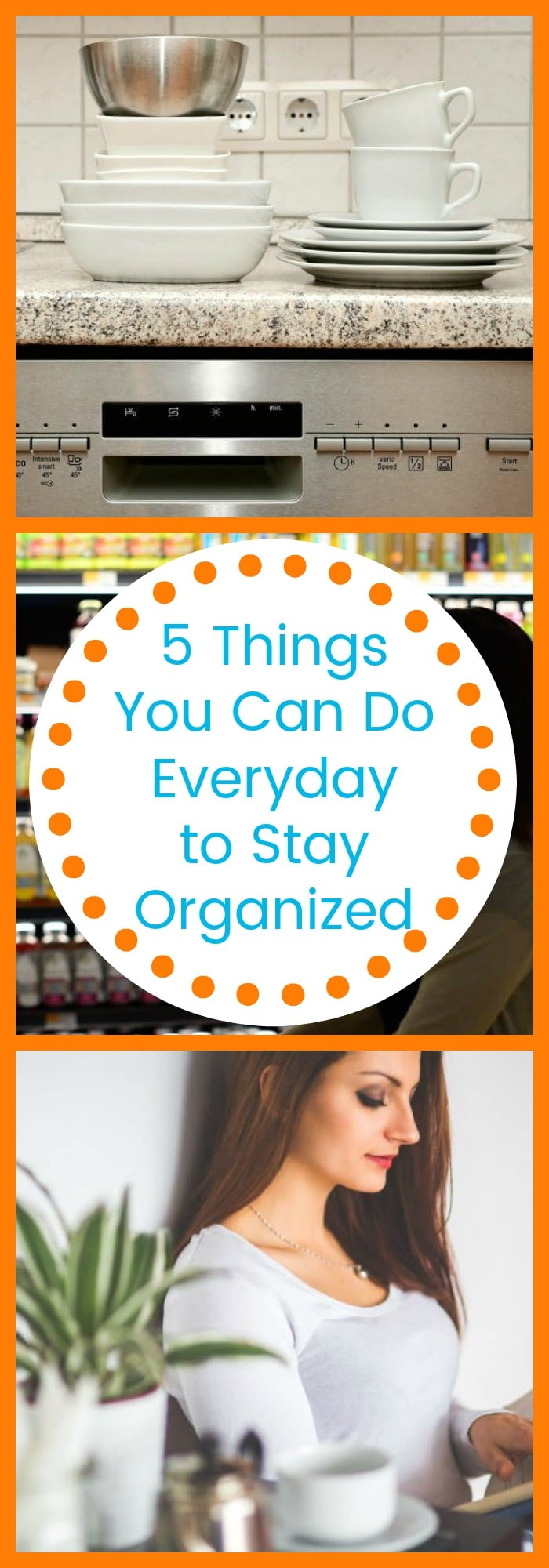 5 Things You Can Do Everyday to Stay Organized