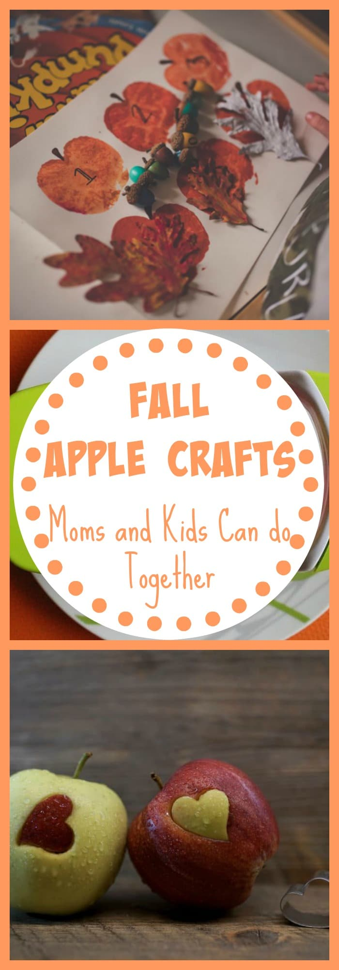 Fall Apple Crafts Moms and Kids Can Do Together
