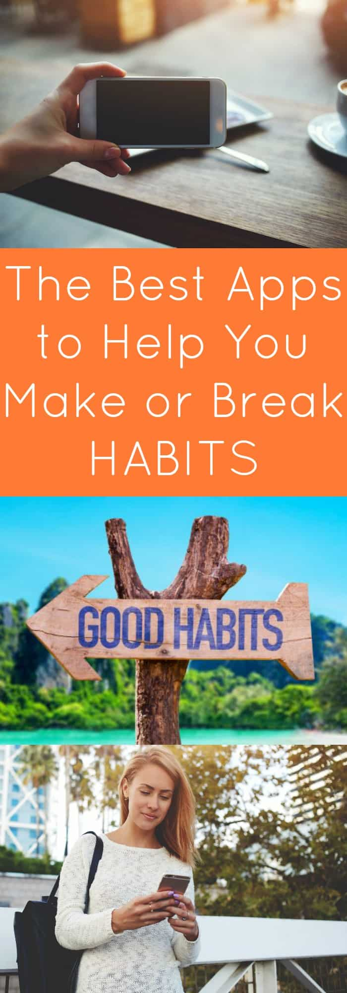 The Best Apps to Help You Make or Break Habits