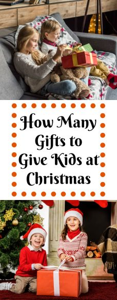 How Many Gifts to Give Kids at Christmas