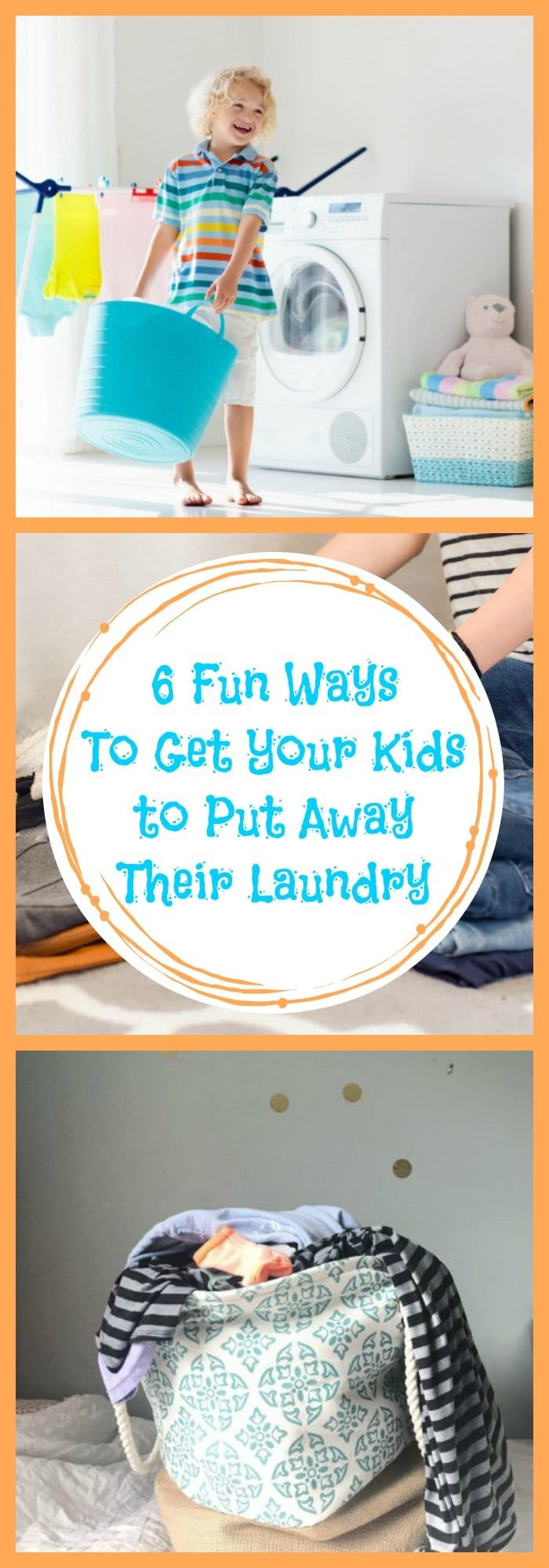 6 Fun Ways to Get Your Kids tp Put Away Their Laundry