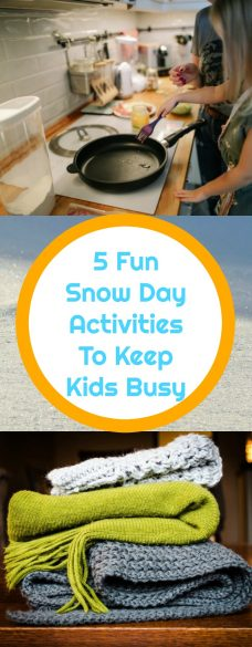 5 Fun Snow Day Activities To Keep Kids Busy