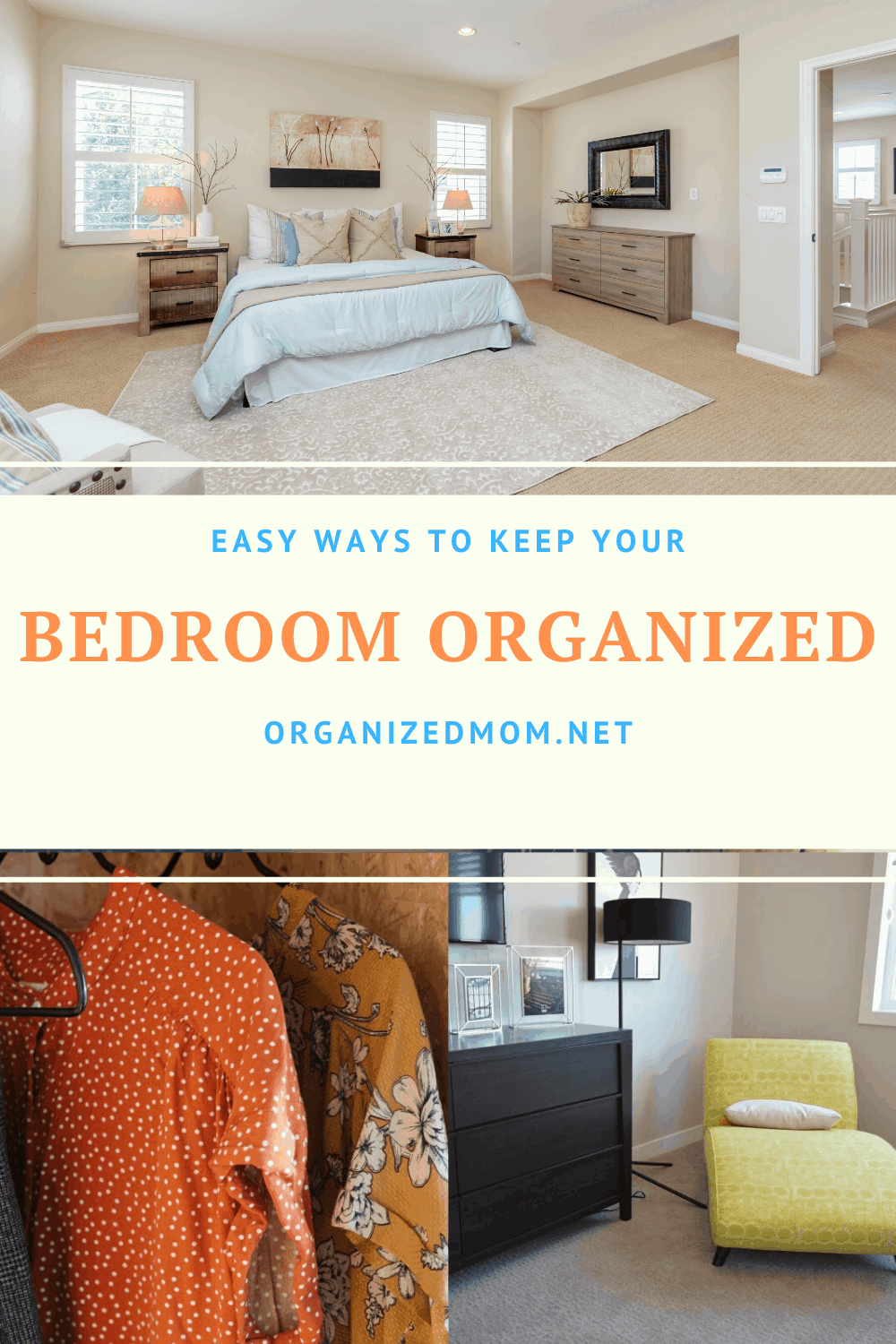 easy ways to keep your bedroom organized  the organized mom