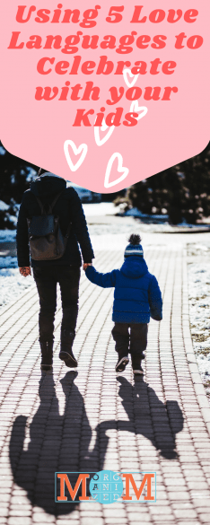 Using 5 Love Languages to Celebrate Valentine's Day with your Kids