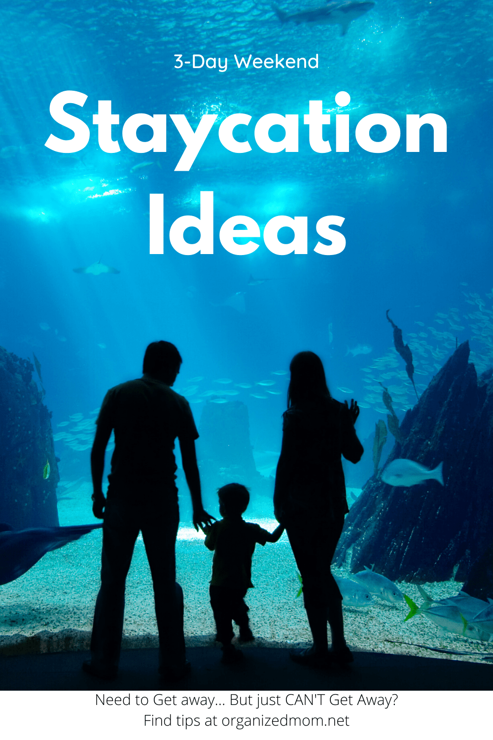 Staycation Ideas for 3-day Weekends