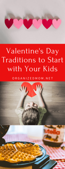 Valentine's Day Traditions to Start with Your Kids
