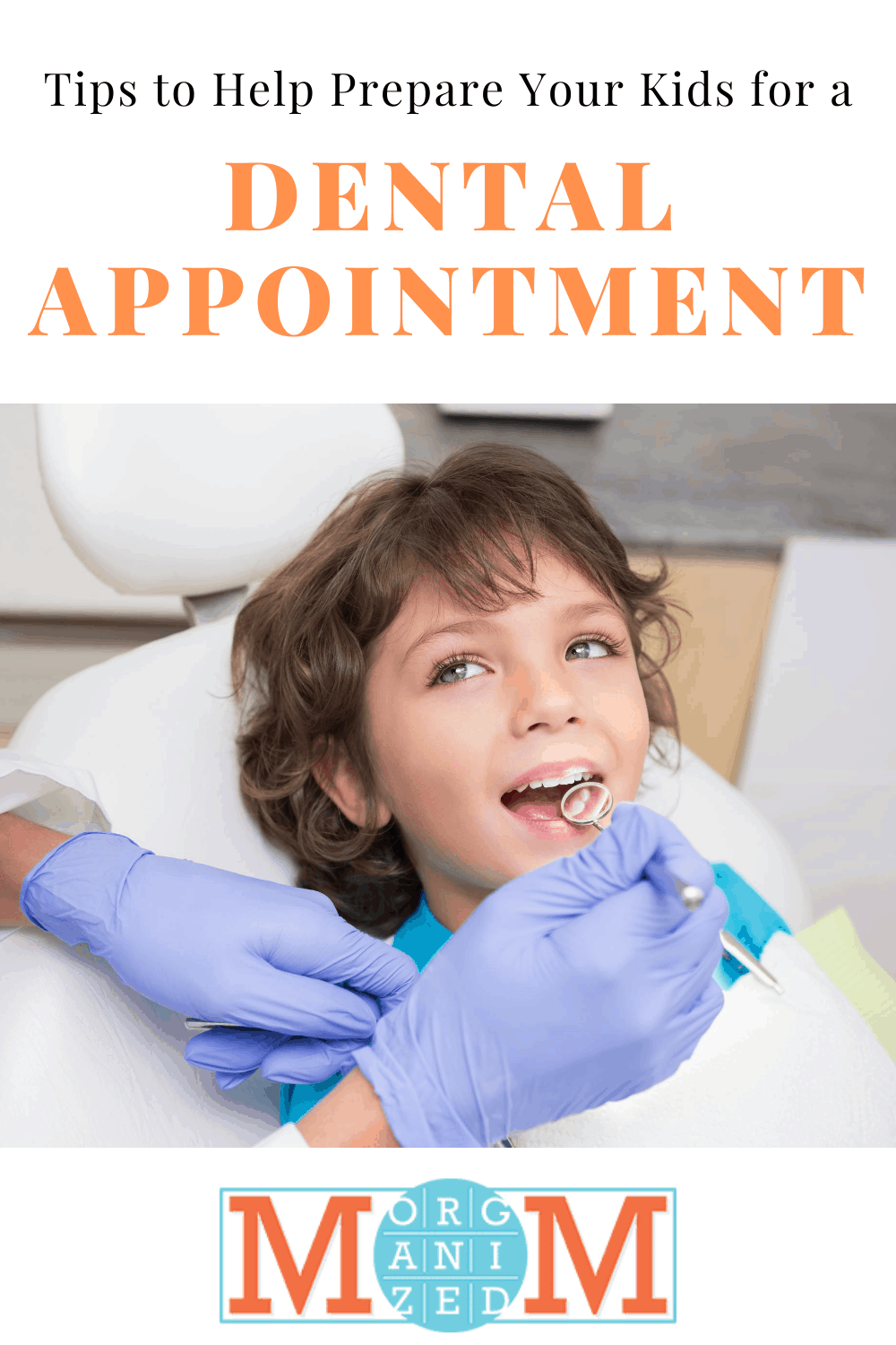 prepare your kids for a dental appointment