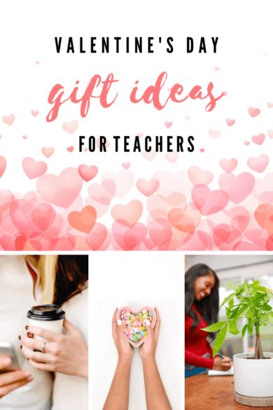 Valentine's Gift Ideas for Teachers
