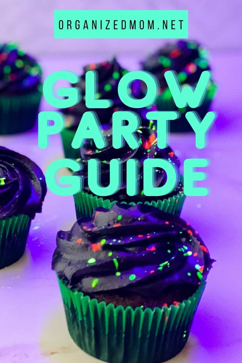 glow party ideas guide