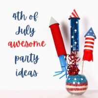 awesome 4th of July party ideas