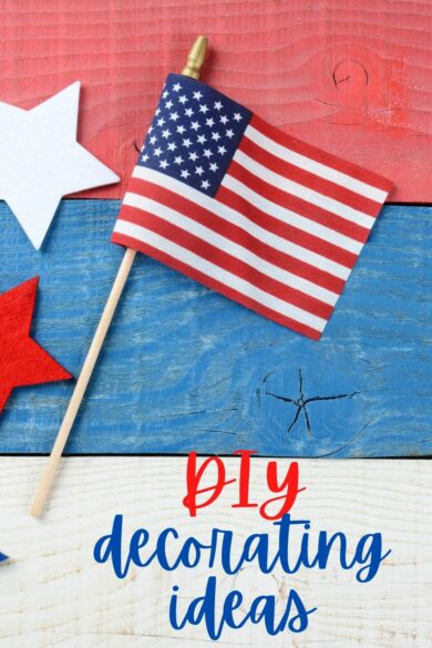 diy 4th of just decorations